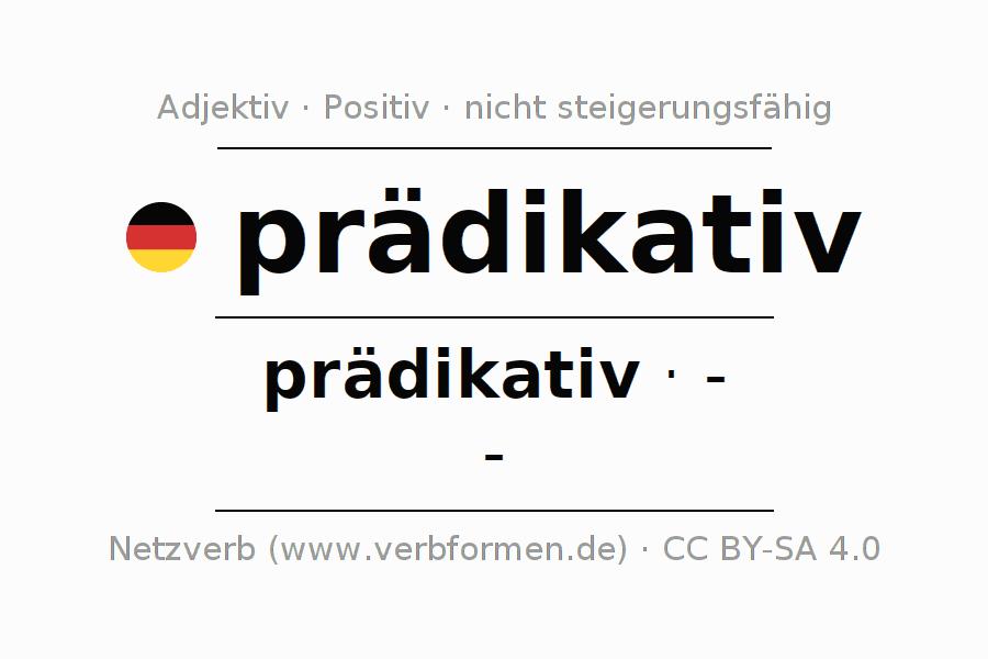 Deklination   prädikativ   Alle Formen, Steigerung, Tabellen und ...